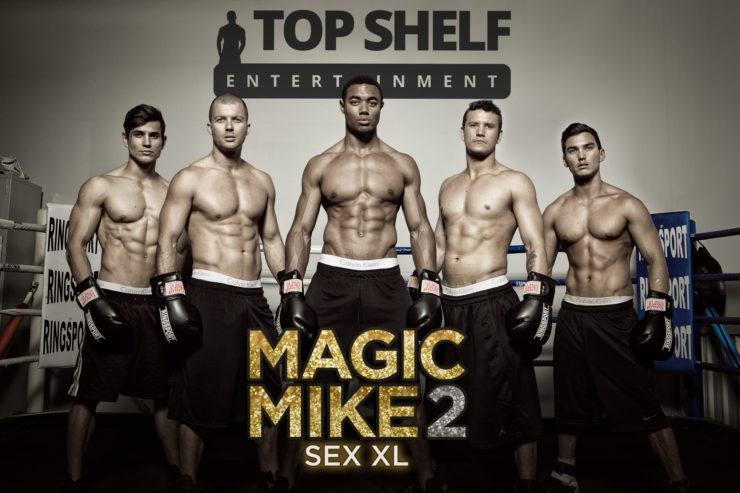 Magic Mike 2 SEX XL